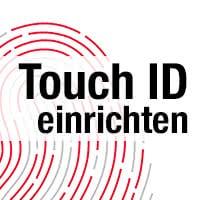 Touch ID aktivieren und einrichten