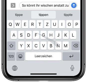 Wischen auf der iPhone Tastatur