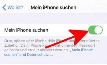 """In den Einstellungen unter Name und """"Wo ist?"""" den Punkt """"Mein iPhone suchen"""" aktivieren"""