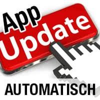 Automatische App Updates aktivieren oder deaktivieren