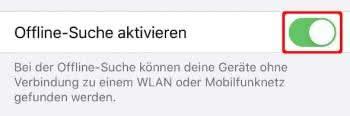 """Auf Schalter rechts neben """"Offline-Suche aktivieren"""" tippen"""