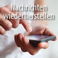Gelöschte Nachrichten am iPhone wiederherstellen