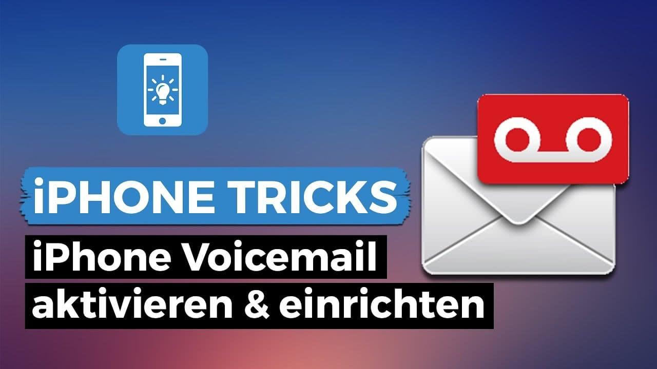 iPhone Voicemail aktivieren & einrichten – einfach Mailbox einschalten!