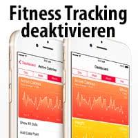 Health App - Fitness Tracking deaktivieren