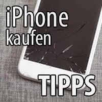 Tipps zum Kauf eines gebrauchten iPhones