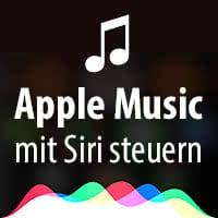 Apple Music mit Siri steuern