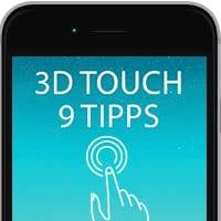 3D Touch - 9 Tipps für die Nutzung am iPhone 6s