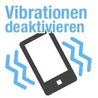 Vibrationen komplett deaktivieren