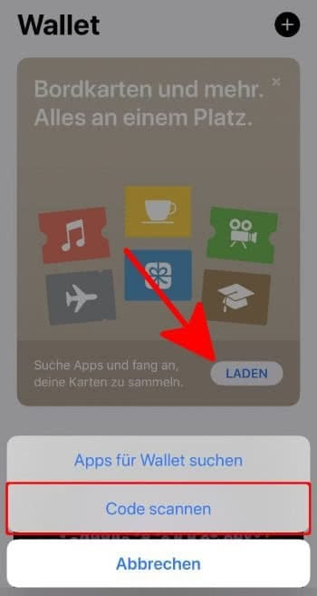 """In der Wallet-App auf """"Laden"""" tippen und """"Code scannen"""" wählen"""