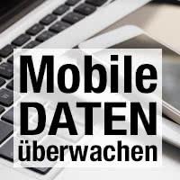 Datenvolumen & mobilen Datenverbrauch überwachen