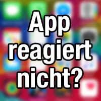 App reagiert nicht