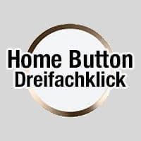 Dreifachklicken auf Home Button mit Kurzbefehl belegen