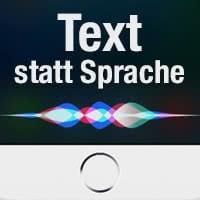 Schreiben statt sprechen mit Siri
