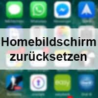 iPhone Homebildschirm zurücksetzen