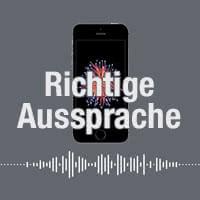 iPhone Aussprache bestimmter Wörter beibringen
