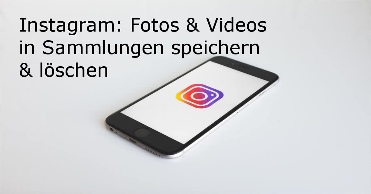 instagram gespeicherte bilder
