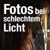 Bessere Fotos machen bei schlechten Lichtverhältnissen