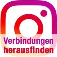 Instagram-Verbindungen von anderen herausfinden