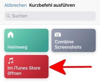 Im iTunes Store öffnen Kurzbefehl ausführen auf dem iPhone