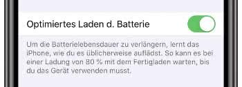 Optimiertes Laden der Batterie aktivieren am iPhone