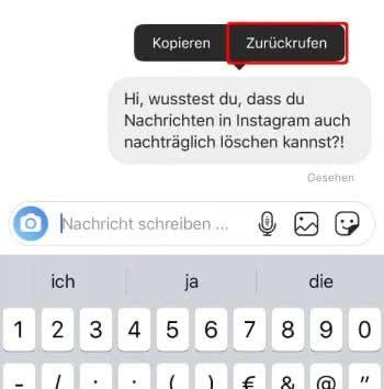 """In der Instagram-App einen Chat öffnen, Nachricht gedrückt halten und auf """"Zurückholen"""" tippen"""
